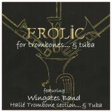 Frolic for Trombones & Tuba CD